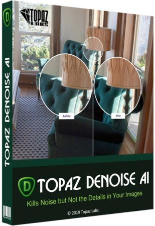 Topaz DeNoise AI 2.1.6 RePack & Portable by TryRooM