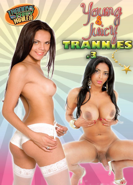 Young and Juicy Trannies 3 (2013)