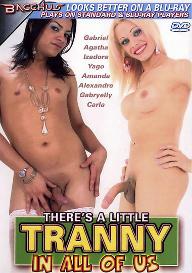 There's A Little Tranny In All of Us (2009)