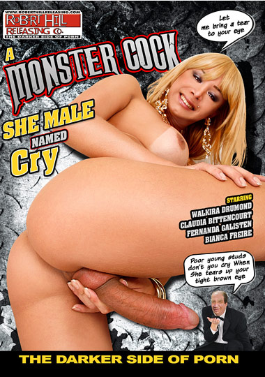A Monster Cock She Male Named Cry (2014)