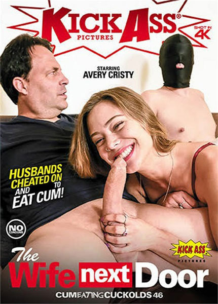 Cum Eating Cuckolds 46 - The Wife Next Door (2020)