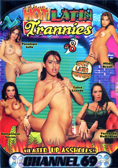 Hot Latin Trannies 8 (2007)