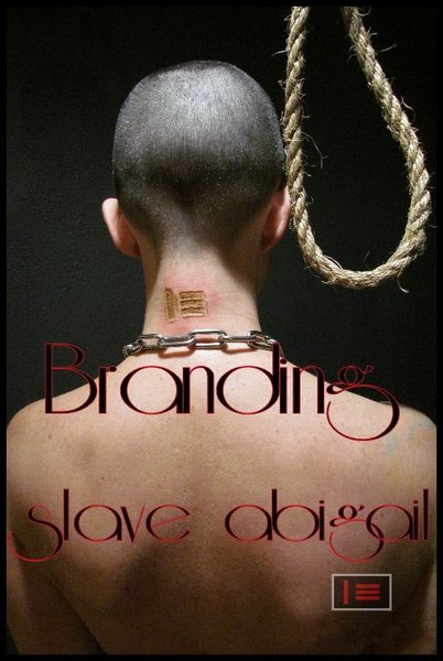 Abigail Dupree - The Branding of slave abigail 525-871-465 (2016/HD/494 MB)