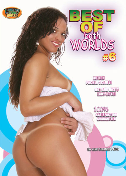 Best of Both Worlds 6 (2011)