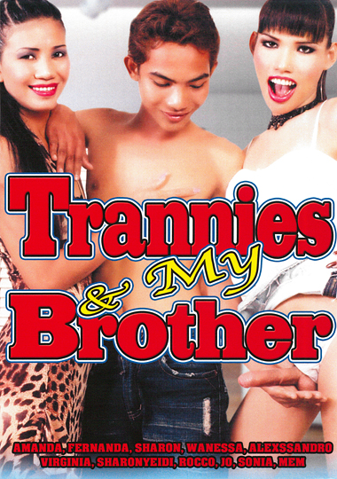 Trannies And My Brother (2014)