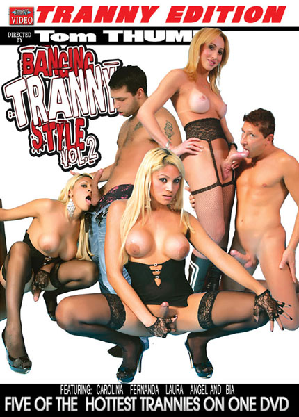 Banging Tranny Style 2 (2013)