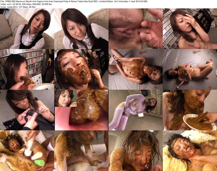 opbd-093 Maximum Mouth And Vagina And Anal Creampie Puke-a-rama Triple-hole Scat Sex  Limited Edition  Anri Hiramatsu 1 (avc, 640x480, 815.54 Mb)